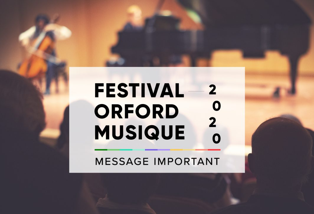 Festival Orford Musique 2020 - Annulation